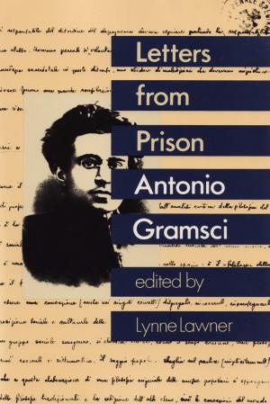 Antonio Gramsci, Letters from Prison